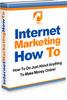 Thumbnail Internet Marketing How To-Make Money on the Internet