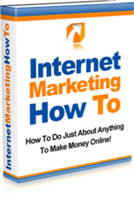 Product picture Internet Marketing How To-Make Money on the Internet